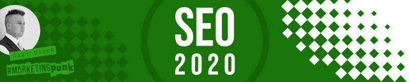keresőoptimalizálás trendek 2020